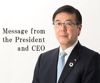 Message from the President and CEO