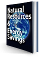 Natural Resources and Energy Savings