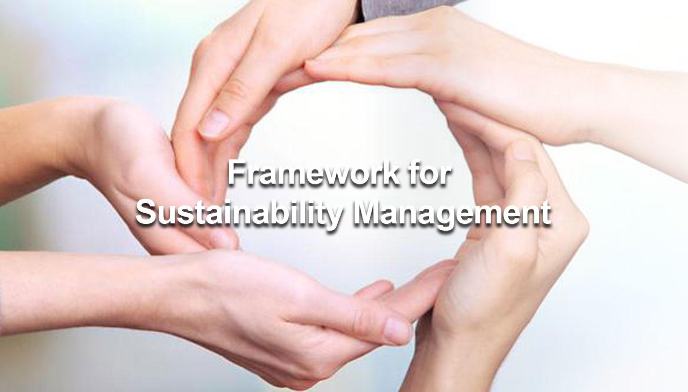 Framework for Sustainability Management