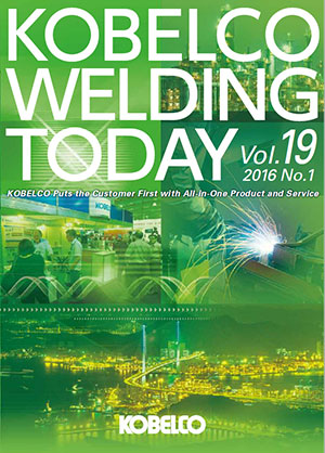 Kobelco Welding Today Vol.19 No.1 2016
