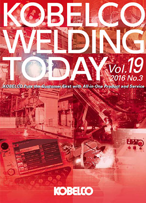 Kobelco Welding Today Vol.19 No.3 2016