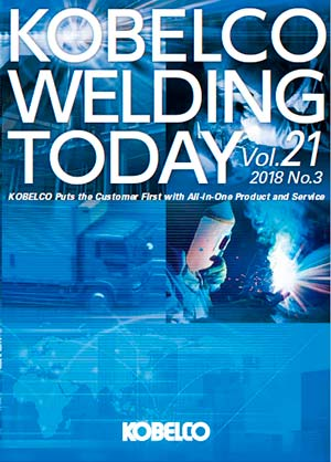 Kobelco Welding Today Vol.21 No.3 2018