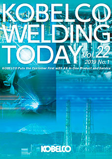 Kobelco Welding Today Vol.22 No.1 2019