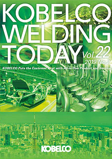 Kobelco Welding Today Vol.22 No.2 2019