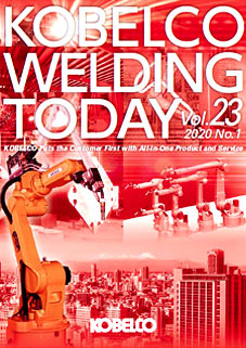 Kobelco Welding Today Vol.23 No.1 2020