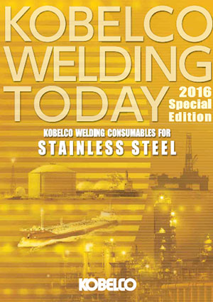 Kobelco Welding Today Special Edition:Stainless steel