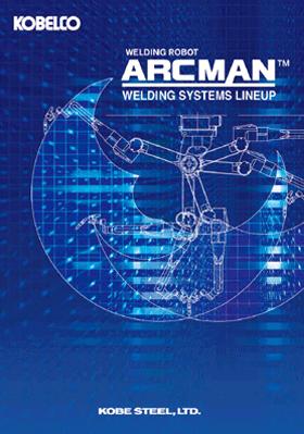 Arcman Welding System Brochure Kobelco Kobe Steel Ltd