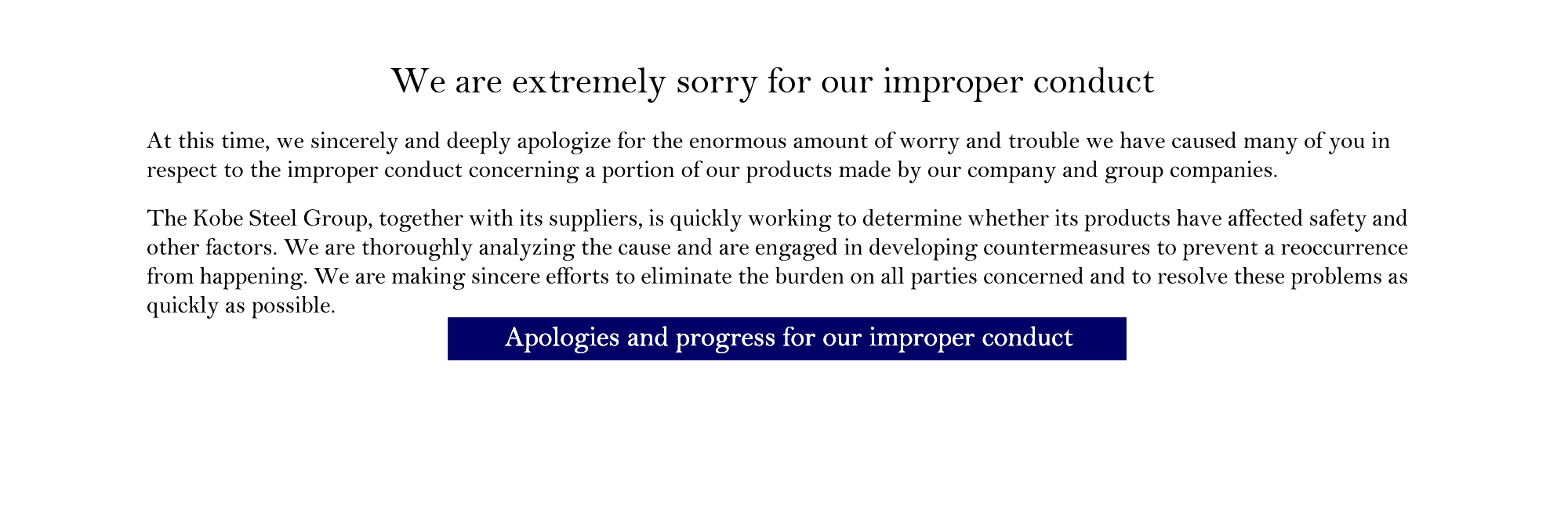 Apologies and progress for our improper conduct